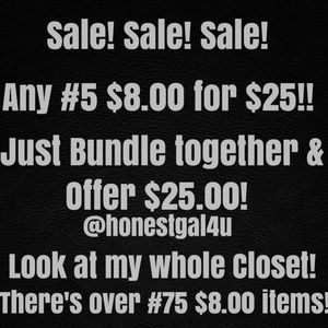 Any #5 $8.00 Items For $25